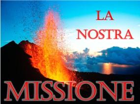 La nostra missione è quella di illuminare gli occhi del popolo di Dio