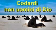 codardi-non-uominididio
