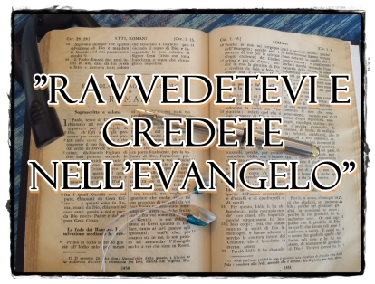 11-ravvedetevi-credete-evangelo