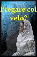 Pregare col velo